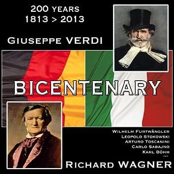 The Wagner & Verdi Bicentenary 1813 - 2013 (Zweihundertjahrfeier - bicentenario, Remastered)