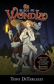 En busca de WondLa (Spanish Edition) by [Tony DiTerlizzi]