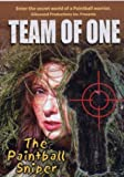 Team of One, The Paintball Sniper