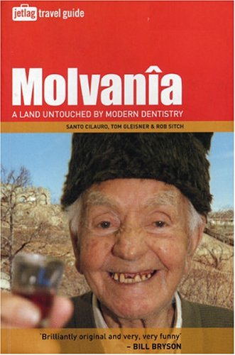 Molvania: A Land Untouched By Modern Dentistry [Lingua Inglese]