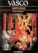 Vasco, tome 14 - Sortilèges de Gilles Chaillet