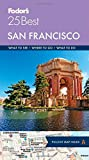 Fodor s San Francisco 25 Best (Full-color Travel Guide (10))