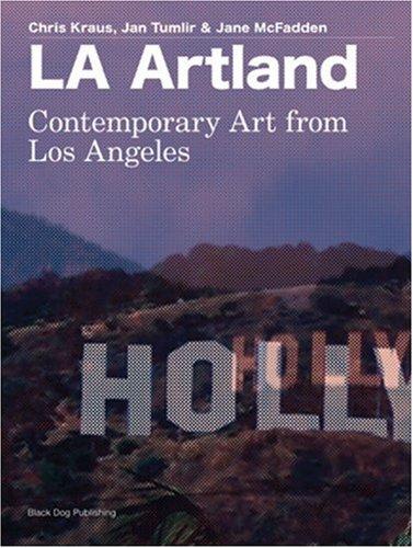 LA Artland: Contemporary Art From Los Angeles