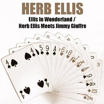 Ellis in Wonderland / Herb Ellis Meets Jimmy Giuffre