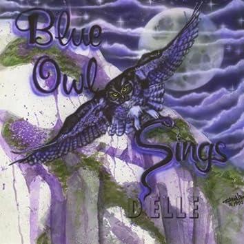 Blue Owl Sings