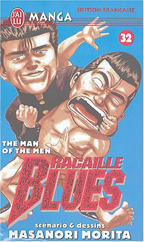 Racaille Blues, Tome 32 : The Man of the Men