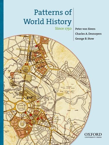 Patterns of World History: Since 1750