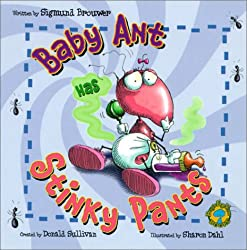 Baby Ant Has Stinky Pants