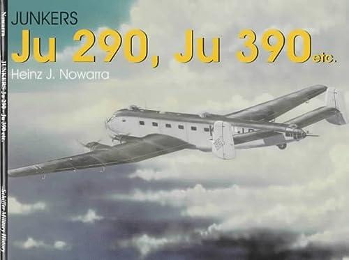 Junkers Ju 290, Ju 390 (Schiffer Military History)