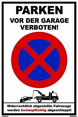 Kleberio® Warn Schild 30 x 20 cm Einfahrt - Parken vor der Garage verboten! - stabile Aluminiumverbundplatte