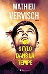 Un stylo dans la tempe par Vervisch