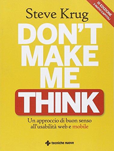 Don't make me think. Un approccio di buon senso all'usabilità web e mobile