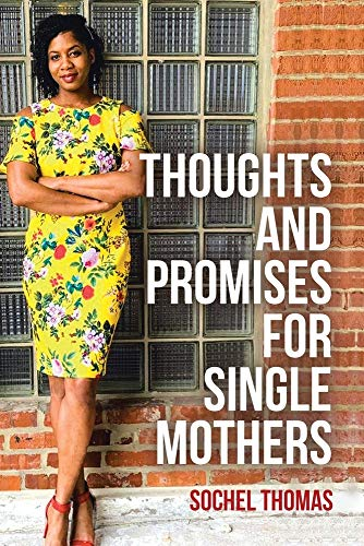Thoughts and Promises for Single Mothers