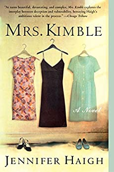 Mrs. Kimble by [Jennifer Haigh]