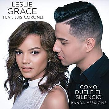 Cómo Duele el Silencio (Banda Versions)
