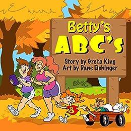 Betty's ABC's by [Greta King]