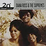 The Best of Diana Ross & The Supremes: 20th Century Masters (Millennium Collection)