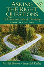 Asking the Right Questions: A Guide to Critical Thinking (8th Edition)