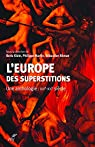 L'Europe des superstitions par Martin