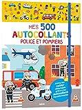 Mes 500 autocollants - police et pompiers: 500 autocollants repositionnables