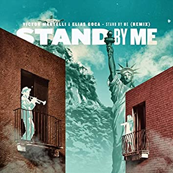 Stand by Me (Remix)