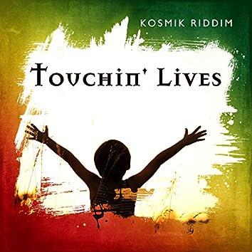 Touchin' Lives