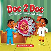 Doc 2 Doc: Tony And Jace Learn About Viruses