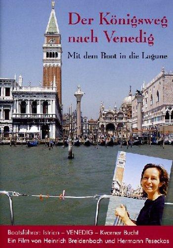 Der Königsweg nach Venedig - Mit dem Boot in die Lagune