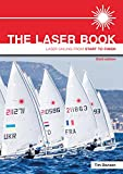 The Laser Book: Laser Sailing from Start to Finish: 1