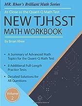 New TJHSST Math Workbook Volume 2: Advanced Workbook for the Quant-Q Math Test