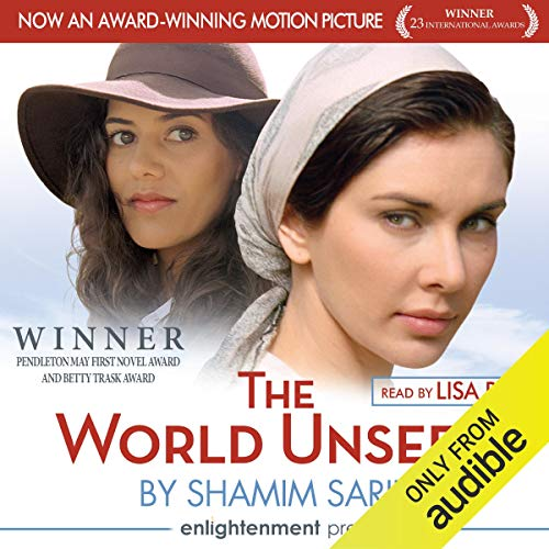 The World Unseen Audiobook By Shamim Sarif cover art