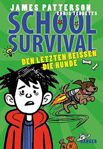 School Survival - Den Letzten beißen die Hunde (School Survival, 7, Band 7)