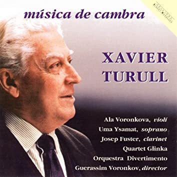 Xavier Turull: Música De Cambra