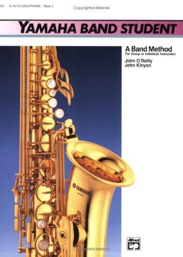 Price comparison product image Yamaha Band Student,  Book 3: E-Flat Alto Saxophone (Yamaha Band Method)