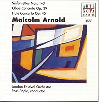Arnold: Sinfoniettas 1,2,3/Ctos. For Flute & Strings And Oboe & Strings
