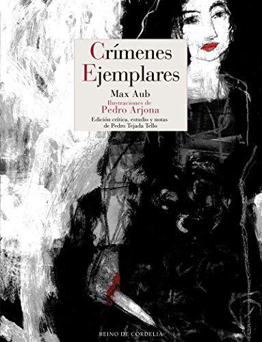 Crímenes ejemplares: Edición crítica: 123 (Literatura Reino de Cordelia)
