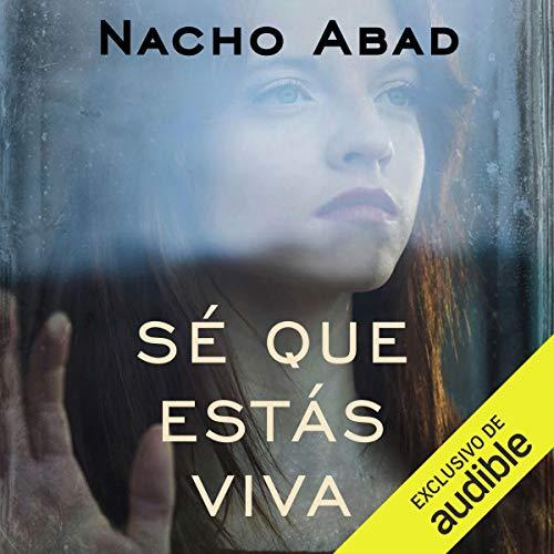Sé Que Estás Viva audiobook cover art