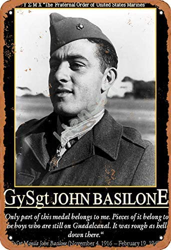 Gysgt John Basilone Vintage Tin Sign Art Iron Painting Rusty Poster Decoration Aluminum plaque For Hotel Cafe School Office Garage