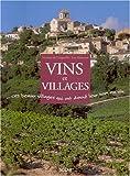 Vins et Villages : Ces beaux villages qui ont donné leur nom au vin