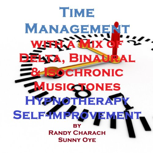 Time Management with a Mix of Delta Binaural Isochronic Tones audiobook cover art