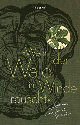 »Wenn der Wald im Winde rauscht«: Bäume in Bild und Gedicht