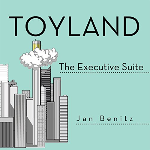 Toyland: The Executive Suite (English Edition)