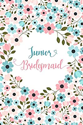 Junior Bridesmaid: Small Floral Notebook - Blank Lined Journal, Keepsake Diary for Wedding Party Ideas and Journaling