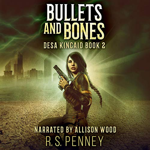 Bullets and Bones (A Sci-Fi Western)  By  cover art