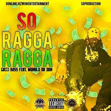 So RaggaRagga
