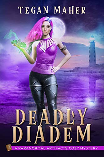 The Deadly Diadem: A Paranormal Artifacts Cozy Mystery (Paranormal Artifacts Cozy Mysteries Book 2) by [Tegan Maher]