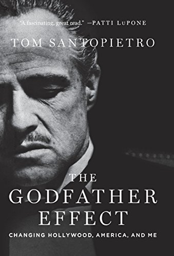 Image of The Godfather Effect: Changing Hollywood, America, and Me