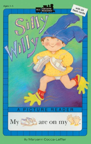 SILLY WILLY BOUND FOR SCHOOLS (All Aboard Reading : A Picture Reader)