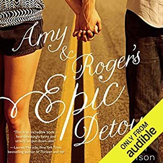 Amy and Roger's Epic Detour                   Written by:                                                                                                                                 Morgan Matson                               Narrated by:                                                                                                                                 Suzy Jackson                      Length: 10 hrs and 8 mins     1 rating     Overall 5.0