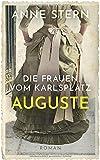 Die Frauen vom Karlsplatz - Auguste (Die Lichterfelde-Saga, Band 1)